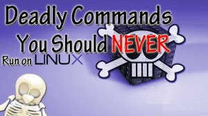 deadly linux commands list