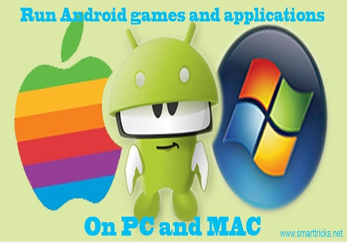 Run Android games and applications on PC