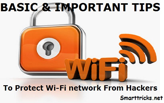 How to Protect Wi-Fi network From Hackers