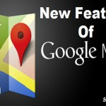 New features of Google Maps
