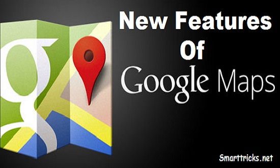 New features of Google Maps that makes travelling easy