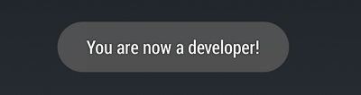 You are now a Developer!
